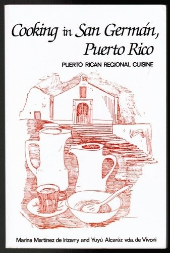 Cooking in San German, Puerto Rico by