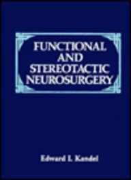 Functional and Stereotactic Neurosurgery by E. I. Kandelʹ