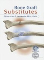 Cover of: Bone Graft Substitutes by
