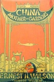 Cover of: China, mother of gardens