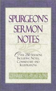 Cover of: Sermon notes: over 250 sermons including notes, commentary and illustrations