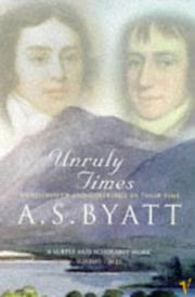 Cover of: Unruly Times: Wordsworth and Coleridge in Their Time