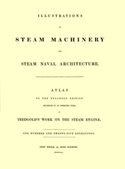 Cover of: Illustrations of Steam Machinery and Steam Naval Architecture
