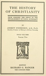 Cover of: The history of Christianity from the origin of Christianity to the time of Gregory the Great | Andrew Stephenson