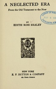 Cover of: A neglected era | Edith Ross Braley
