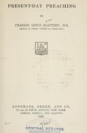 Cover of: Present-day preaching | Charles Lewis Slattery