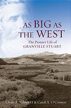 As big as the West by Clyde A. Milner