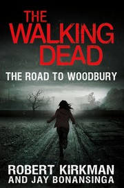 Cover of: The road to Woodbury | Robert Kirkman