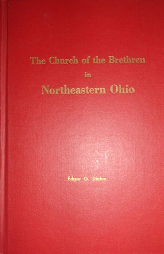 The Church of the Brethren in Northeastern Ohio by