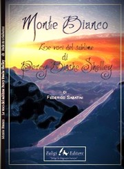 Cover of: Monte Bianco. Le voci del sublime di Percy Bisshe Shelley