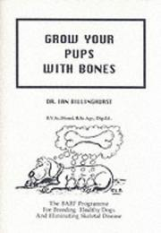 Cover of: Grow Your Pups with Bones