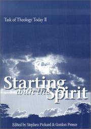 Cover of: Starting With the Spirit (Task of Theology Today II Series) (Task of Theology Today II Series)
