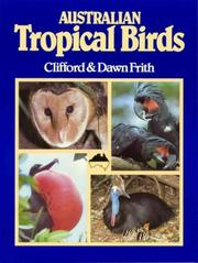 Cover of: Australian tropical birds | Clifford B. Frith