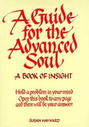 A Guide for the Advanced Soul by Susan Hayward, Susan Hayward
