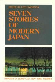 Cover of: Seven Stories of Modern Japan (University of Sydney East Asian Series, No 5)