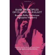 Cover of: Basic Principles of Classical Ballet