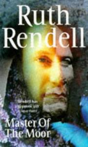 Cover of: Master of the Moor | Ruth Rendell