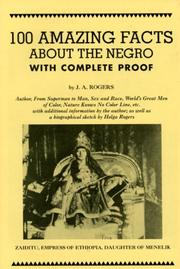 Cover of: 100 amazing facts about the Negro by J. A. Rogers