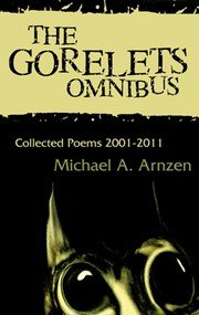 Cover of: The Gorelets Omnibus by Michael A. Arnzen