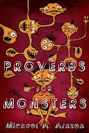 Cover of: Proverbs for Monsters by Michael A. Arnzen