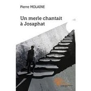 Cover of: Un merle chantait à Josaphat