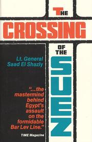Cover of: crossing of the Suez | Saad Shazly
