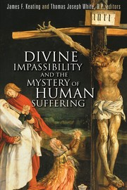 Cover of: Divine impassibility and the mystery of human suffering