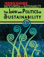 Cover of: Berkshire Encyclopedia of Sustainability Vol. 3: The Law and Politics of Sustainability