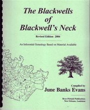 The Blackwells of Blackwell's Neck, revision of earlier edition by