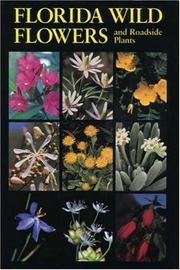 Cover of: Florida wild flowers and roadside plants