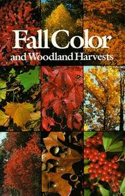 Cover of: Fall Color and Woodland Harvests | C. Ritchie Bell, Anne H. Lindsey