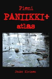 Cover of: Pieni paniikkiatlas by