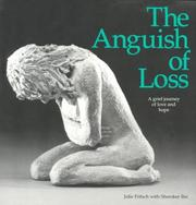 Cover of: The Anguish of Loss | Julie Fritsch