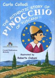 Cover of: The authentic story of Pinocchio of Tuscany