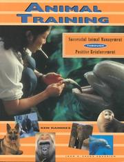 Cover of: Animal Training: Successful Animal Management Through Positive Reinforcement