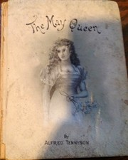 Cover of: The May queen | Alfred, Lord Tennyson