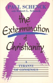 Cover of: The Extermination of Christianity |