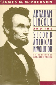 Cover of: Abraham Lincoln and the second American Revolution