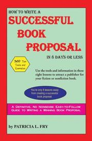 Cover of: How to Write a Successful Book Proposal in 8 Days or Less