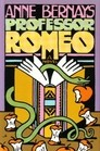 Cover of: Professor Romeo by Anne Bernays