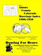 Cover of: Adams County Colorado Marriage Index 1906-1950