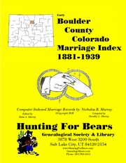 Cover of: Boulder County Colorado Marriage Index 1881-1939