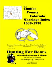 Cover of: Chaffee County Colorado Marriage Index 1938-1938