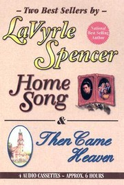 Cover of: Home Song / Then Came Heaven