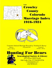 Cover of: Crowley County Colorado Marriage Index 1916-1924