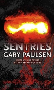 Cover of: Sentries | Gary Paulsen
