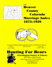 Cover of: Denver County Colorado Marriage Index 1873-1939