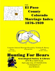 Cover of: El Paso County Colorado Marriage Index 1876-1939