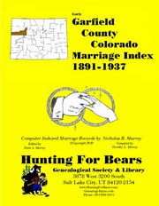 Cover of: Garfield County Colorado Marriage Index 1891-1937