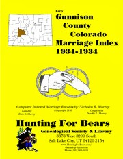 Cover of: Gunnison County Colorado Marriage Index 1934-1934